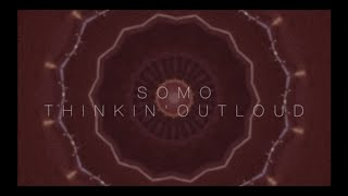 Ed Sheeran Thinkin 39 Out Loud Rendition By Somo