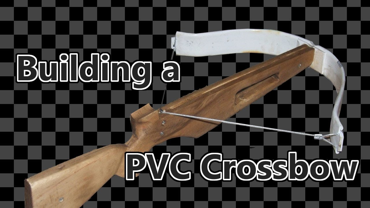 How To Build A Pvc Crossbow Youtube