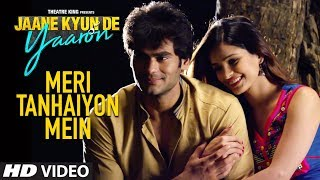 Meri Tanhaiyon Mein Latest Song | Arijit Singh | Raghu Raja, Kabir Bedi, Daya Pandey