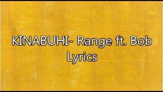 KINABUHI- Range ft. Bob Lyrics