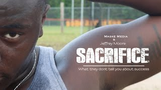 MM - 13 : SACRIFICE : What They Dont Tell You About Success Ft. Jeffrey Moore [HD]