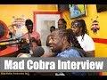 Mad Cobra / Radio Interview / High Rollas
