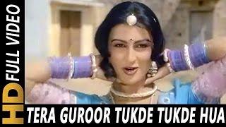 download lagu Tera Guroor Tukde Tukde Hua  Asha Bhosle  gratis