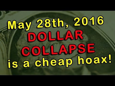 May 28th 2016 US Dollar collapse is a HOAX!