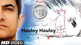 Hauley Hauley Song Aamir Khan | Satyamev Jayate