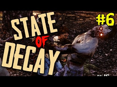State of Decay Breakdown Ep 06 -