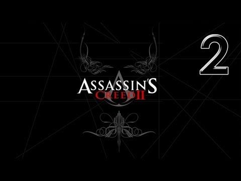 Прохождение Assassin's Creed II: 2я часть