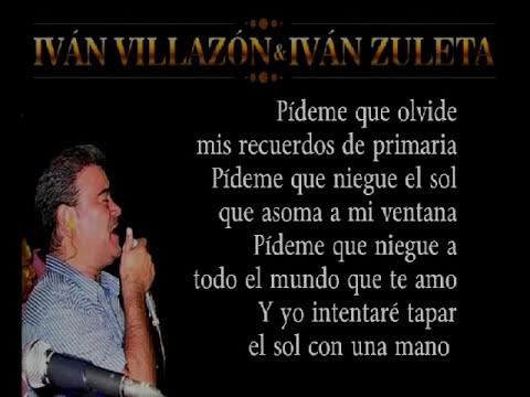 Ivan Villazon - No me pidas que te olvide Letra
