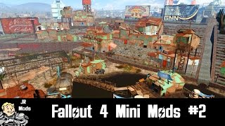 Fallout 4 Mod Showcase: Mini Mods #2