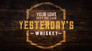 Randy Houser Yesterday's Whiskey