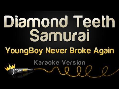 YoungBoy Never Broke Again - Diamond Teeth Samurai (Karaoke Version)