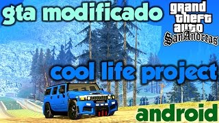 GTA MODIFICADO COOL LIFE PROJECT V15 - GTA SA ANDROID #67