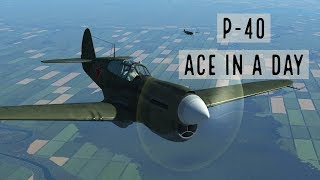 P-40 Airfield chaos! Ace in a day +3 - IL-2: Great Battles