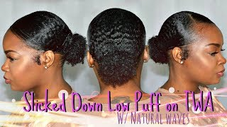 HOW I GET A SLICKED DOWN LOW PUFF ON TWA W/ NATURAL WAVES