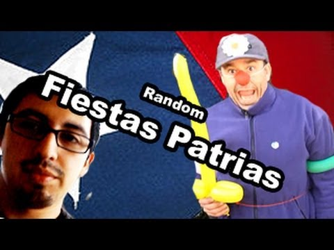 Random Fiestas Patrias - chilenito TV