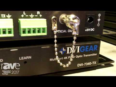 ISE 2017: DVIGEAR Lauches DVI-7340 and DVI-7341 MultiPort 4K Fiber Optic Extenders