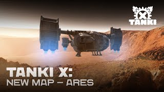 Tanki X: New map — Ares