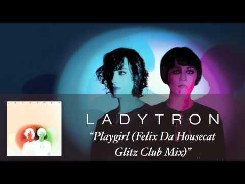 Felix Da Housecat - Ladytron-Seventeen