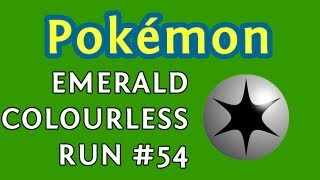 Pokémon - Emerald Colourless Run 54 - Scatological