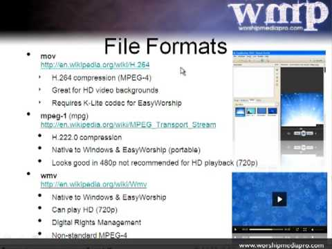 EasyWorship 2009 Training Lesson 5 - Video Codecs and File Formats