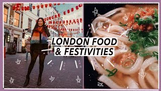 Living in London: Food & Festivities | Travel Vlog