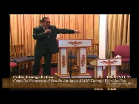 Culto Evangelistico Concilio Pentecostales Senda Antigua Amip Tampa Florida USA. 01-25-2015