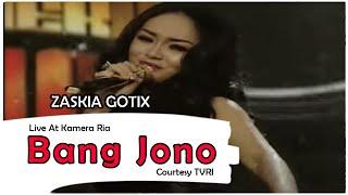 ZASKIA GOTIX [Bang Jono] Live At Kamera Ria (07-10-2014) Courtesy TVRI
