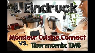 Unboxing & 1. Eindruck | Monsieur Cuisine Connect vs. Thermomix® TM5