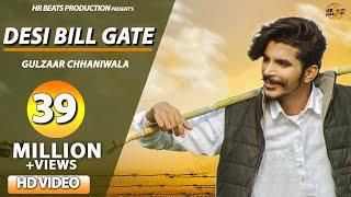 Haryanvi Songs | DESI BILL GATE - OFFICIAL | Gulzaar Chhaniwala | New Haryanvi Songs Haryanavi 2019