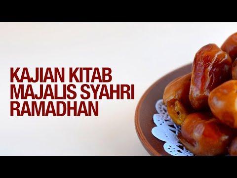 Kajian Kitab Majalis Syahri Ramadhan - Ustadz Khairullah Anwar Luthfi, Lc