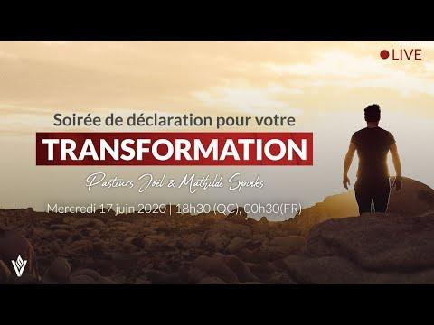 Soirée de déclarations pour votre transformation |  Mercredi 17 Juin 2020 - 18h30 (QC) / 00h30 (FR)