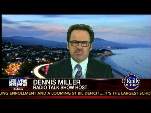 Dennis Miller on O'Reilly - James Rosen, IRS Controversy, Mayor Bloomberg - Bill O'Reilly - 5-22-13