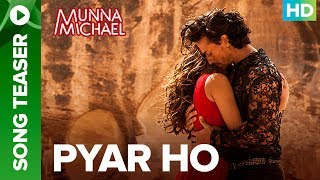 download lagu Pyar Ho - Song Teaser  Full Song Live gratis