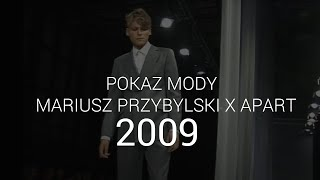 Mariusz Przybylski - pokaz 2009
