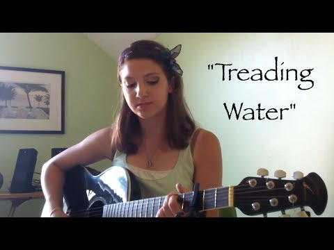 Treading Water - (Original Song by Kate Cosette)