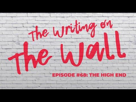 Episode 68 - The High End