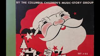 """""""A Christmas Fantasie"""" 1940 Columbia Children's Music-Story Group 78 RPM Set"""