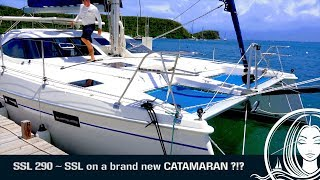 SSL 290 ~ SSL on a brand new CATAMARAN ?!?