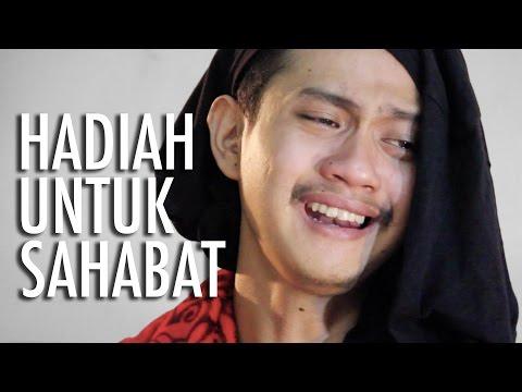 download lagu HADIAH UNTUK SAHABAT gratis