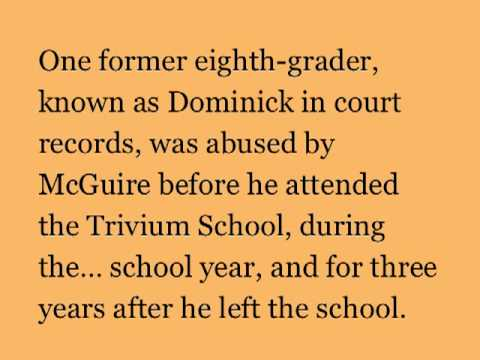 TRIVIUM SCHOOL used to recruit victims for Priest's abuse - 02/12/2013