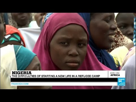 Nigeria : the difficulties of starting a new life in a refugee camp