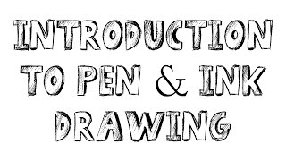 Pen & ink drawing tutorials - introduction to pen and ink drawing - pen & ink drawing for beginners
