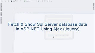 Fetch & Show Sql Server database data  in ASP.NET Page Using Ajax (Jquery)