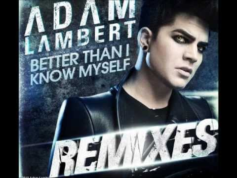 Adam Lambert Better Than I Know Myself Robert Marvin Shearer Remix