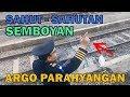 Sahut - Sahutan Semboyan 40, 41, 35 KA Argo Parahyangan