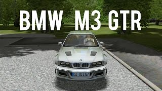 City Car Driving |1.4.1| BMW/// M3 GTR