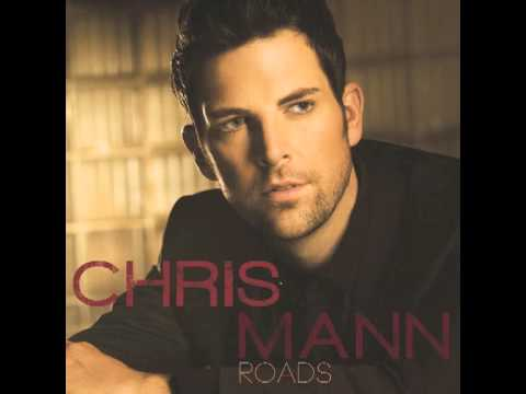 Chris Mann - Roads