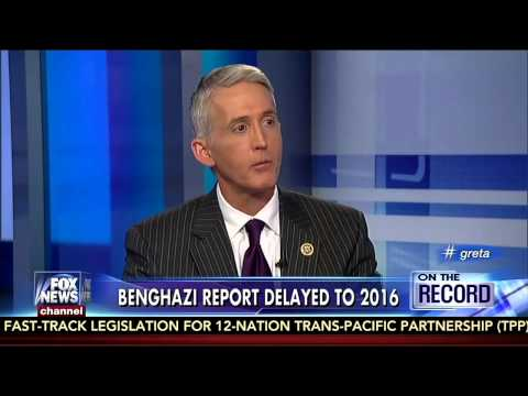 Gowdy Talks Benghazi with Greta Van Susteren
