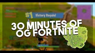30 Minutes of OG FORTNITE (SEASON 1-3)