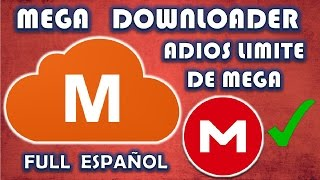 descarga sin restricciones servidor mega | megadownloader Full |  final 2017 |